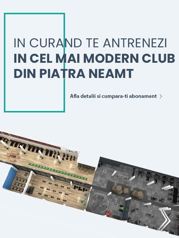 Cel mai modern club din Piatra Neamt